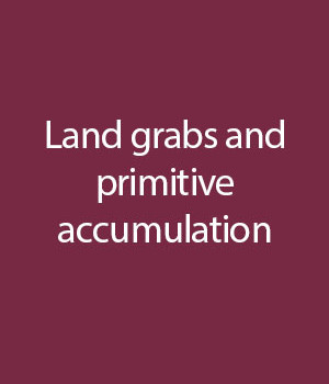 Land-grabs-and-primitive-accumulation